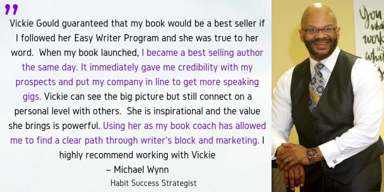 Michael Wynn Easy Writer Testimonials